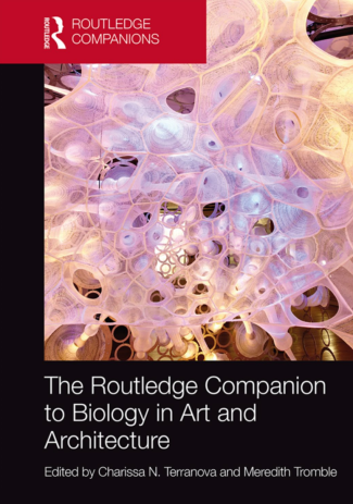 Routledge Companion to Biology in Art and Architecture
